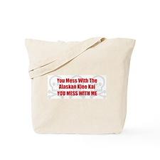 Mess With Klee Kai Tote Bag