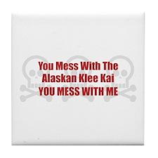 Mess With Klee Kai Tile Coaster