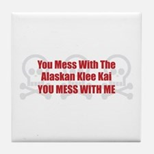 Mess With Klee Kai Tile Coaster