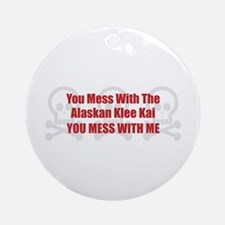 Mess With Klee Kai Ornament (Round)