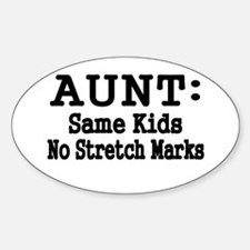 AUNT: Same Kids, No Stretch Marks Decal