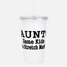 AUNT: Same Kids, No Stretch Marks Acrylic Double-w