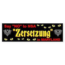 MD ZERSETZUNG Bumper Bumper Sticker