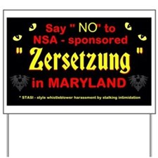 MD ZERSETZUNG Yard Sign