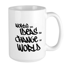 Words and Ideas Change the World Mugs