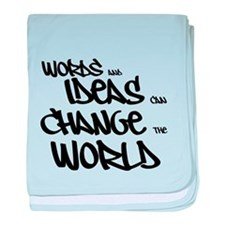 Words and Ideas Change the World baby blanket