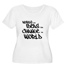 Words and Ideas Change the World Plus Size T-Shirt