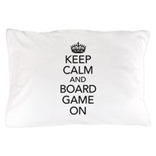 Keep Calm and Boardgame on Pillow Case