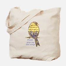 Music Gives my Soul Wings Tote Bag