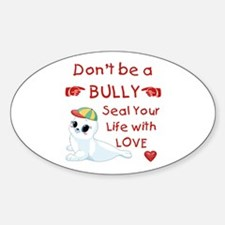 Don't Bully - Sticker (oval)