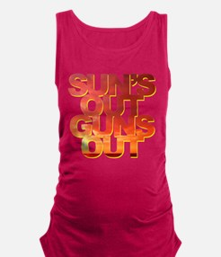 Funny Saying - Sun's Out Guns O Maternity Tank Top