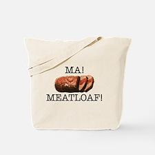 MA MEATLOAF! Tote Bag