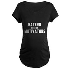 Haters are my Motivators Maternity T-Shirt