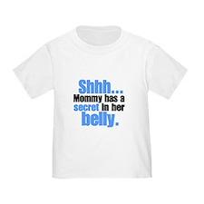 Shhh... Secret in belly T-Shirt