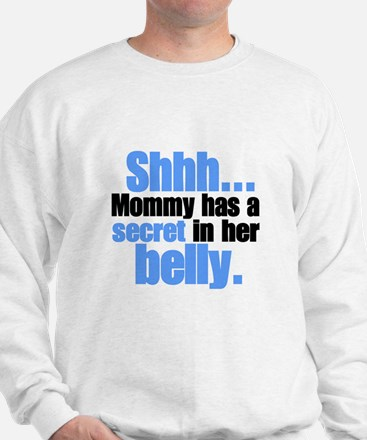 Shhh... Secret in belly Sweatshirt