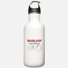 Never stop wishing Water Bottle