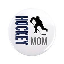 "Hockey Mom 3.5"" Button"
