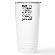 3rd Grade Teacher quote Travel Mug