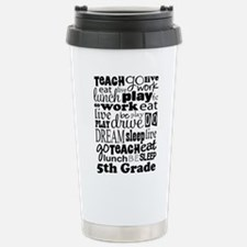 5th Grade Teacher Quote Travel Mug