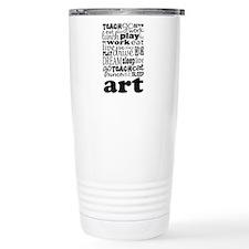 Art Teacher quote Travel Mug