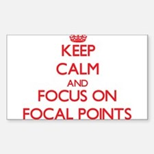 Keep Calm and focus on Focal Points Decal