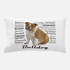 Bulldog Traits Pillow Case