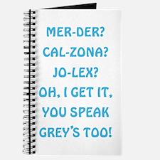 YOU SPEAK GREY'S Journal
