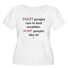 INSANE like it T-Shirt