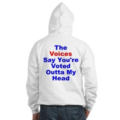 Voices Say You're Outta My Head Hooded Sweatshirt