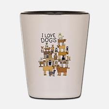 Funny I love dogs Shot Glass