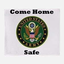US Army Come Home Safe Throw Blanket