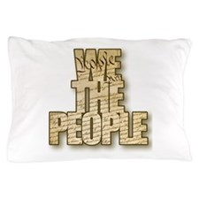 Cute We the people Pillow Case