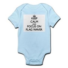 Keep Calm and focus on Flag Waver Body Suit