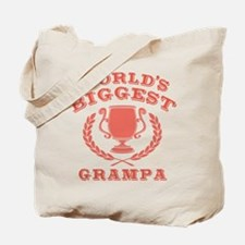 World's Biggest Grampa Tote Bag