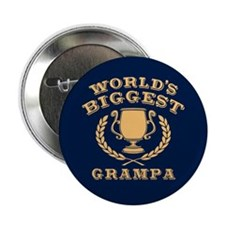 "World's Biggest Grampa 2.25"" Button"