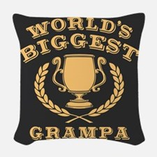 World's Biggest Grampa Woven Throw Pillow