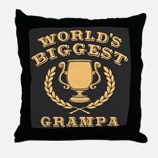 World's Biggest Grampa Throw Pillow