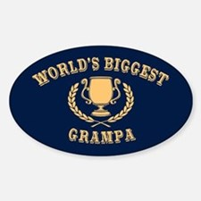World's Biggest Grampa Sticker (Oval)