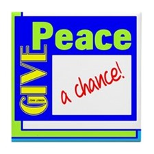 Give Peace A Chance Tile Coaster