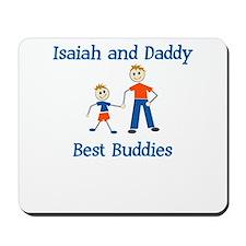 Isaiah & Daddy - Best Buddies Mousepad