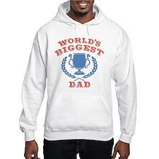 World's Biggest Dad Hoodie