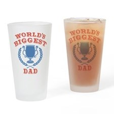 World's Biggest Dad Drinking Glass
