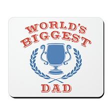 World's Biggest Dad Mousepad