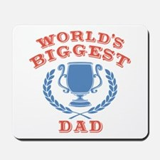 World's Biggest Dad Mousepad