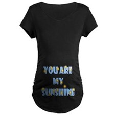 You Are My Sunshine Maternity T-Shirt