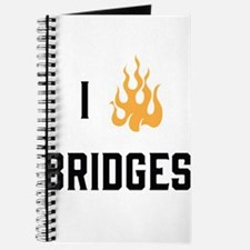 I Burn Bridges Journal