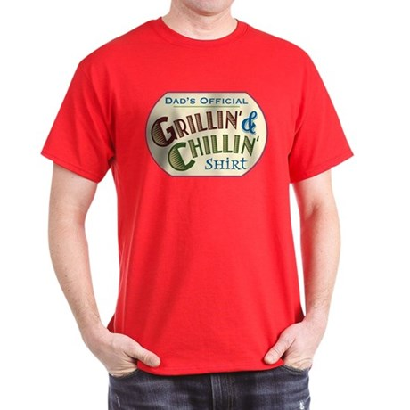 Grillin' & Chillin' - Dark T-Shirt