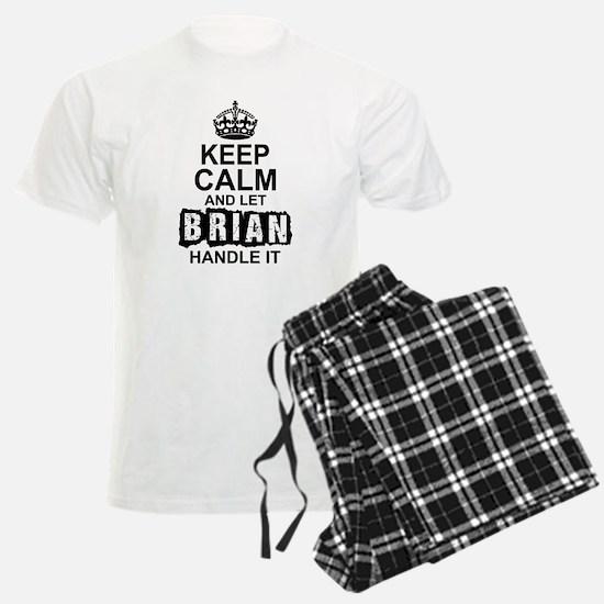 Keep Calm And Let Brian Handle It Pajamas