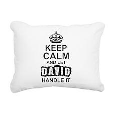 Keep Calm And Let David Handle It Rectangular Canv