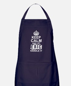Keep Calm And Let Eric Handle It Apron (dark)